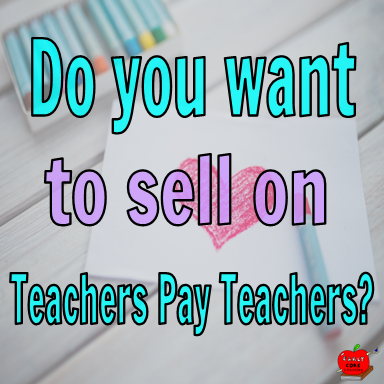 selling on teachers pay teachers