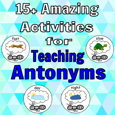 Antonym Activities Early Core Learning
